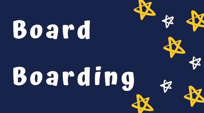 Board / Boarding
