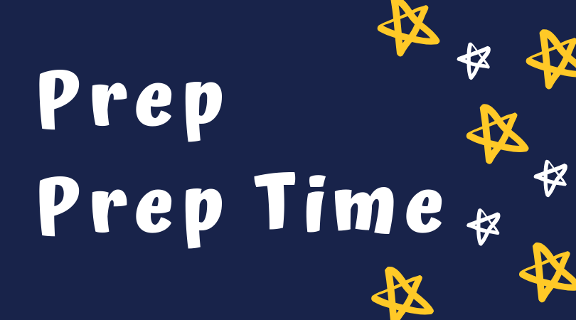 Prep / Prep Time