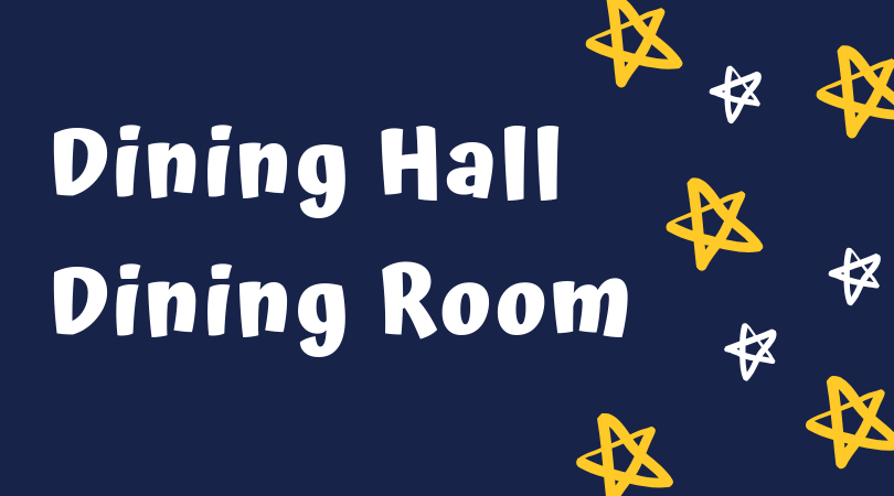 Dining Hall / Dining Room