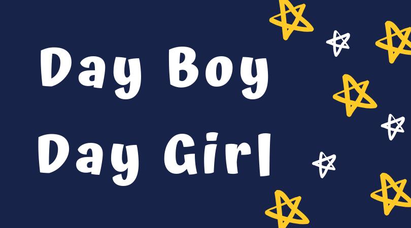 Day boy / Day Girl